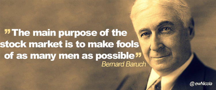 The Main Purpose of the Stock Market Is to Make Fools of As Many ...